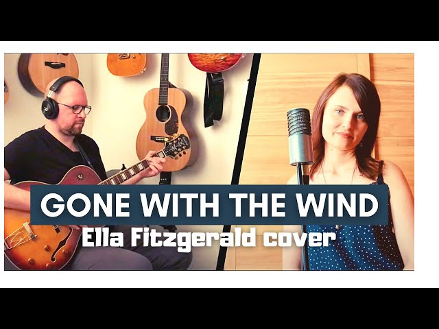Gone with the wind (cover) - Ella Fitzgerald
