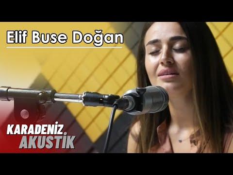 Elif Buse Doğan - Bitmeyen Sevda (Karadeniz Akustik)