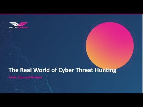 What Does a Cyber Threat Hunter Do? | Digital Guardian