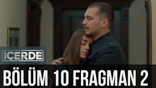 İçerde 10. Bölüm 2. Fragman