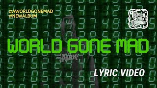 Gambar cover Thermal And A Quarter: A World Gone Mad - Lyric Video