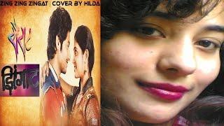 Download Hindi Video Songs - Zing Zing Zingat | Sairat | Hindi Version | Cover By Hilda