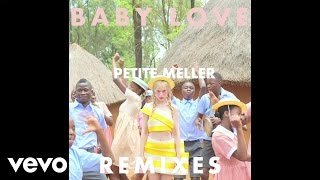 Petite Meller - Baby Love (Armand Van Helden Remix)