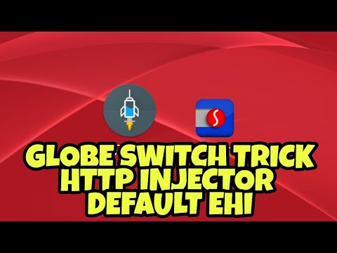 GLOBE SWITCH TRICK FOR HTTP INJECTOR