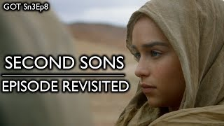 Game of Thrones - Second Sons/Episode Revisited (Sn3Ep8)