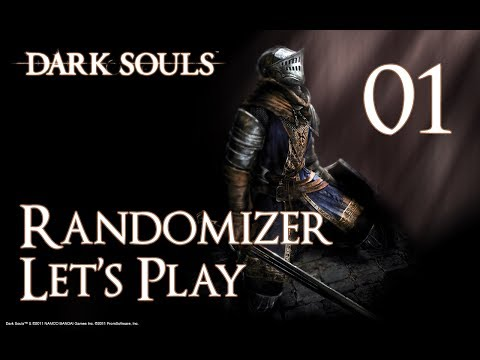 Dark Souls - Randomizer Let's Play Part 1: The Chosen Undead