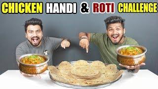 CHICKEN HANDI & ROTI CHALLENGE | SPICY CHICKEN HANDI EATING COMPETITION | Food Challenge (Ep-109)