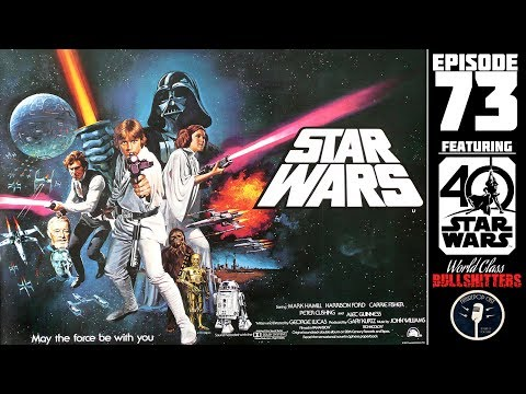 The Star Wars 40th Anniversary Episode - WCBs73