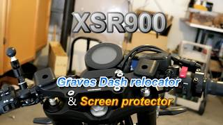 XSR900 - GRAVES DASH RELOCATOR + SCREEN PROTECTOR install