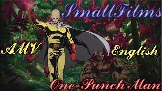 AMV One Punch Man [Skillet-Hero] {English}