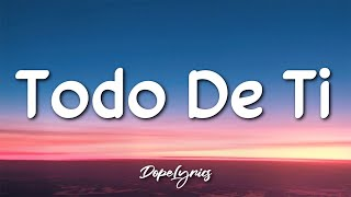Rauw Alejandro - Todo de Ti (Letra/Lyrics) 🎵