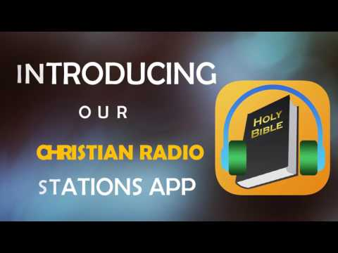 Christian Radio Station App - Application to Listen to Christian Content