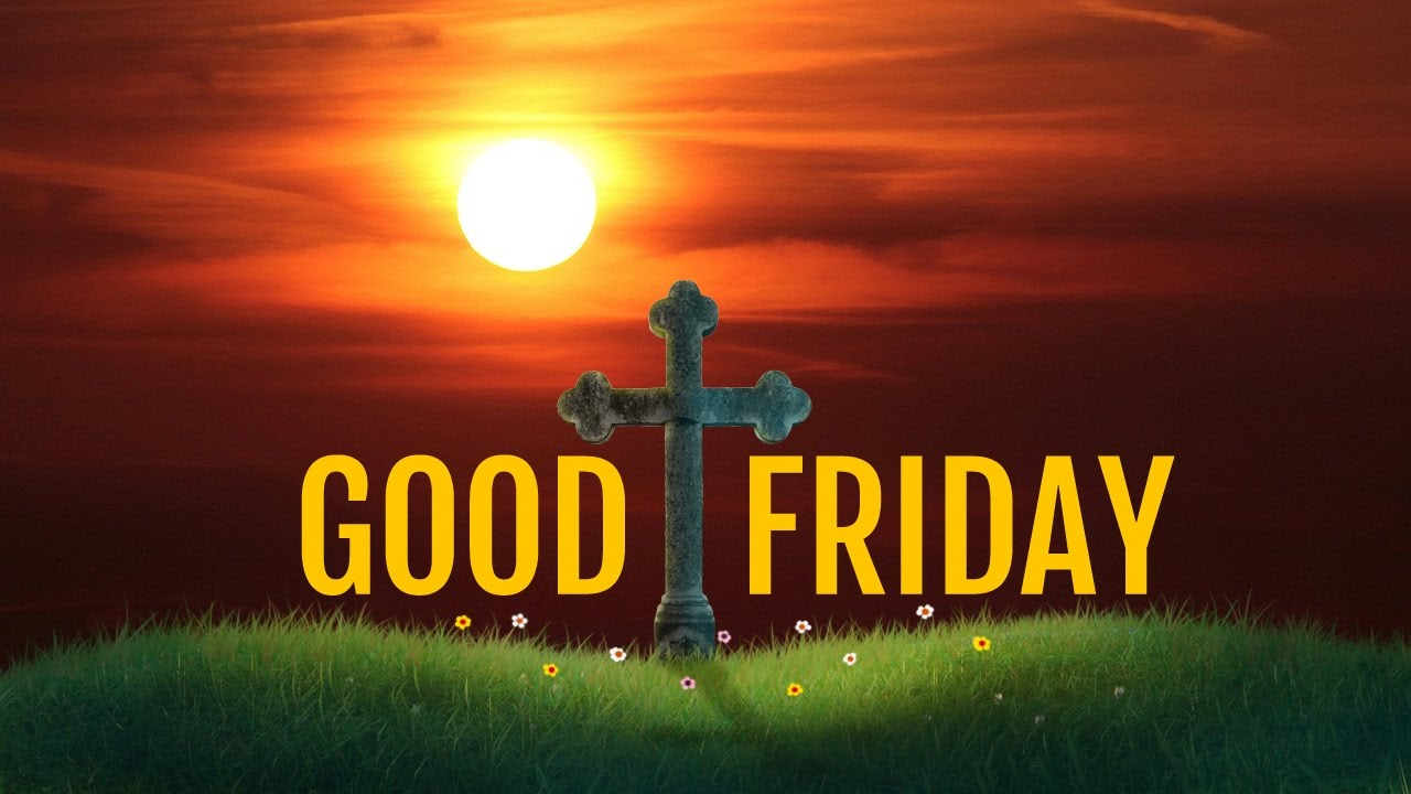 Good Friday Message Wishesquotes Sayings Sms Whatsapp Video