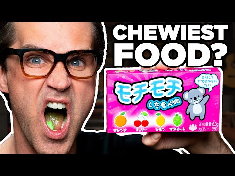Chewiest Food In The World Taste Test