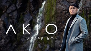 Nature Boy by AKIO (Official Music Video)