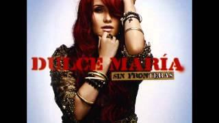 Repeat youtube video Dulce Maria CD Completo Sin Fronteras