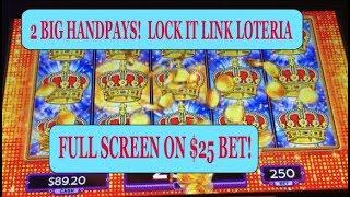 2 BIG HANDPAYS HIGH LIMIT LOCK IT LINK: FULL SCREEN ON $25 BET