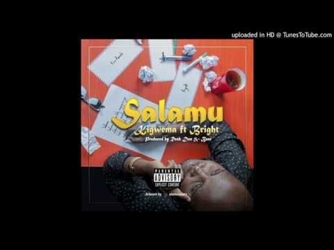 Kigwema ft Bright Salamu (Official Audio)