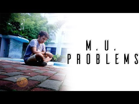 M.U. Problems - Short Film