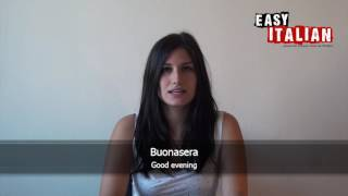 10 phrases for saying hello and goodbye - Easy Italian Basic Phrases 2