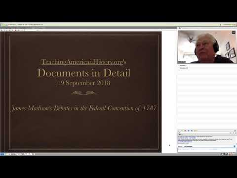 Documents In Detail: James Madison's Debates In The Federal Convention Of 1787