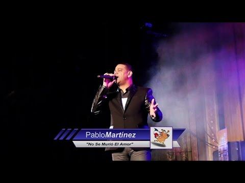 Pablo Martínez (Video 2017) - No Se Murió El Amor - Merengue Clasico