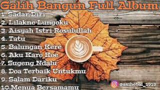 Download lagu Galih Bangun Full Album 2020