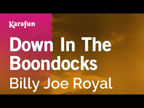 Karaoke Down In The Boondocks - Billy Joe Royal *