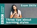Exam Skills: 3 tips about learning styles
