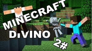 Minecraft Divino! #2