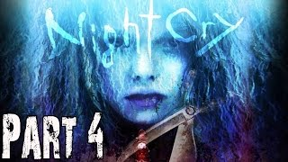 Nightcry Gameplay Walkthrough Part 4 - No Commentary FULL GAME