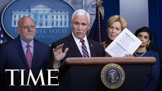 Mike Pence & Coronavirus Task Force Deliver Briefing on Coronavirus | TIME