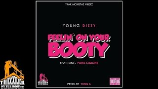 Young Dizzy ft. Paris Cimone - Feelin