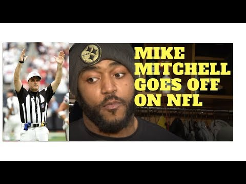 Steelers Mike Mitchell goes OFF on NFL!