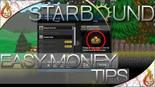 Starbound Quick Tips to Make Easy Money