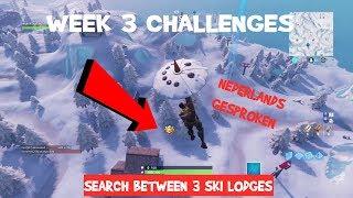 | EN Fortnite | Search Between 3 Ski Lodges LOCATION-WEEK 3 season 7-Playr NINE-Dutch