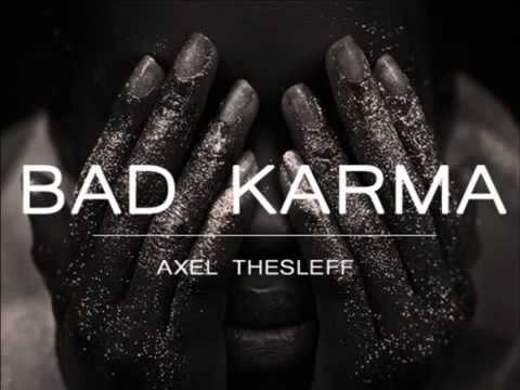 Axel Thesleff - Bad Karma (Remix)