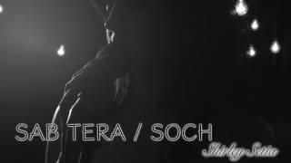 Sab Tera |Shraddha Kapoor|Amaal Mallik|Armaan Malik|Tiger Shroff.  From baaghi 2016 hd