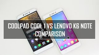 Coolpad Cool 1 vs Lenovo K6 Note- In Depth Comparison, Camera, Performance and Battery
