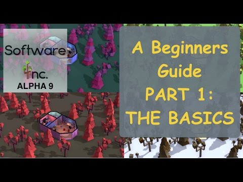 Software Inc. Alpha 9 (MacOS) A BEGINNERS GUIDE - PART 1: TH
