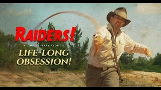 Raiders! The Story of the Greatest Fan Film Ever Made (2015) with Chris Strompolos movie
