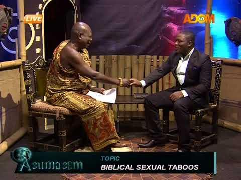 Biblical Sexual Taboos - Asumasem on Adom TV (13-9-17)