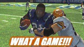 WHAT A GAME - MADDEN 2006 BROWNS FRANCHISE VS CHARGERS  - S2W9