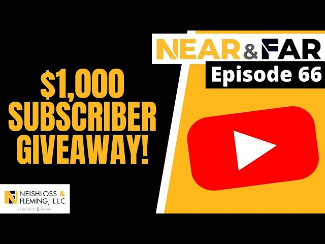 Don't Miss The $1,000 Subscriber Giveaway | Near & Far | Episode 66