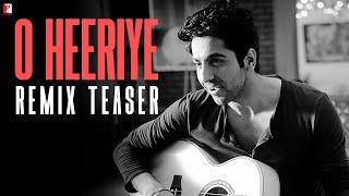Ayushmann's o heeriye remix - teaser