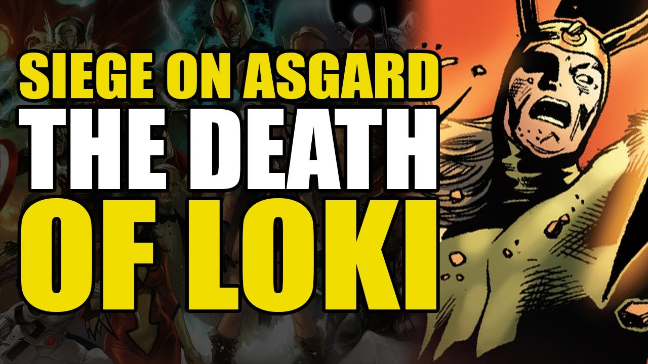 The Death of Loki: Siege On Asgard Conclusion | Comics Explained