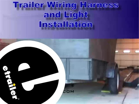 trailer wiring and light replacement demo etrailer com trailer wiring and light replacement demo etrailer com
