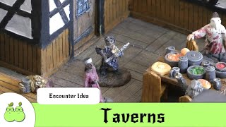 D&D Encounter Ideas - Taverns