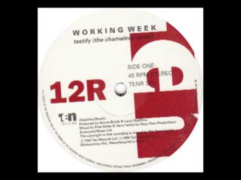 Working Week - Testify (The Chameleon Remix)