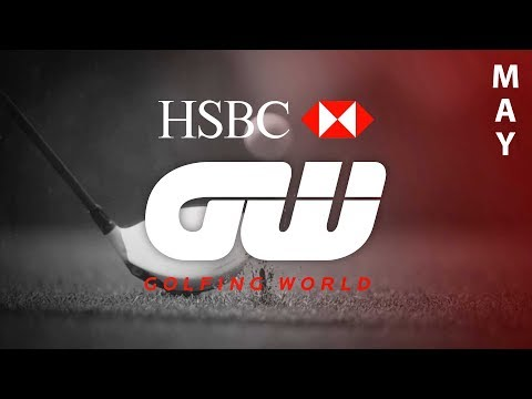 HSBC Golfing World – May 2017